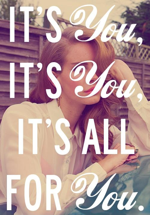 It's you, it's you, it's all for you Picture Quote #1