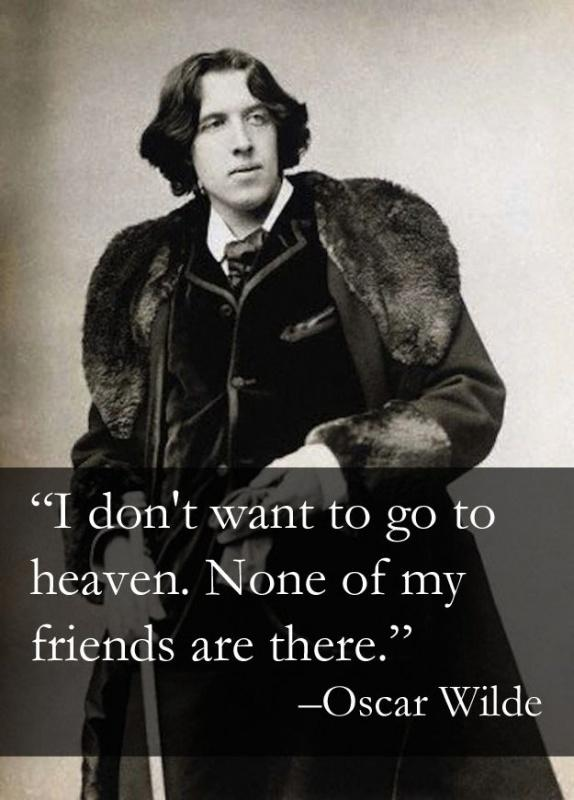 I don't want to go to heaven. None of my friends are there Picture Quote #1