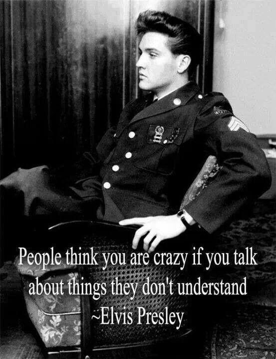 People think you are crazy if you talk about things they don't understand Picture Quote #1