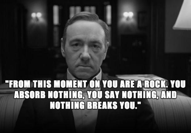 From this moment you are a rock. You absorb nothing, you say nothing, and nothing breaks you Picture Quote #1