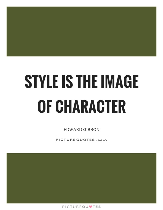 Style is the image of character Picture Quote #1