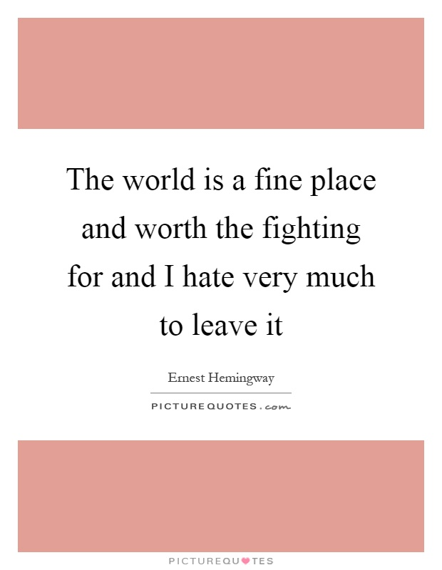 Worth Fighting For Quotes Sayings Worth Fighting For Picture Quotes