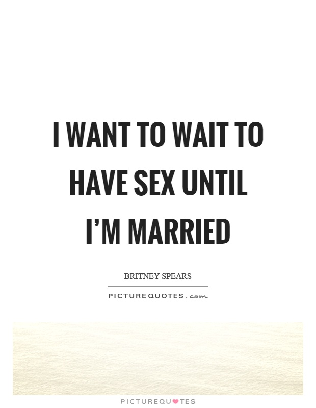 Waiting for marriage to have sex