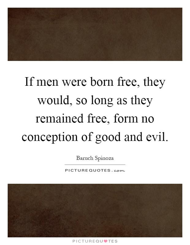 We born good evil essay