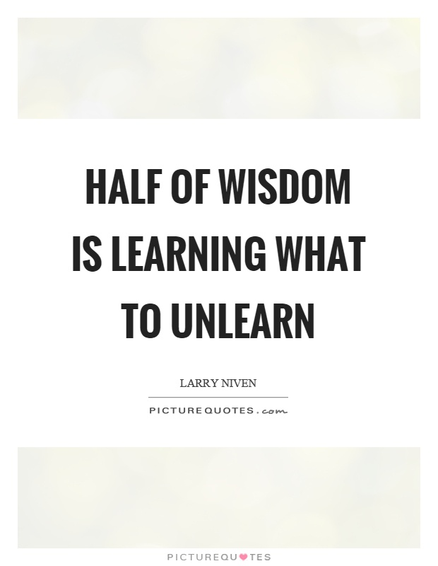 Unlearn Quotes