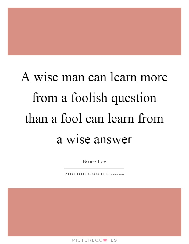 The Wise and the Fools - Creative Quotations