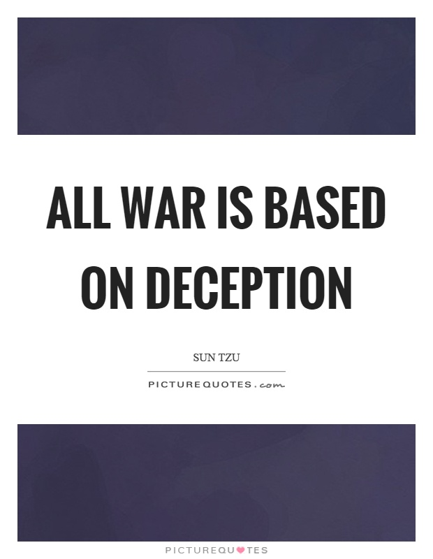 All war is based on deception Picture Quote #1