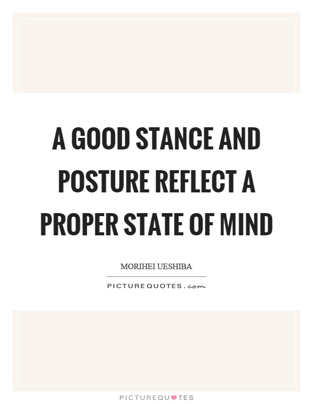 Good Posture Quotes & Sayings | Good Posture Picture Quotes