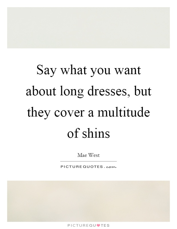 Quotes about long dresses