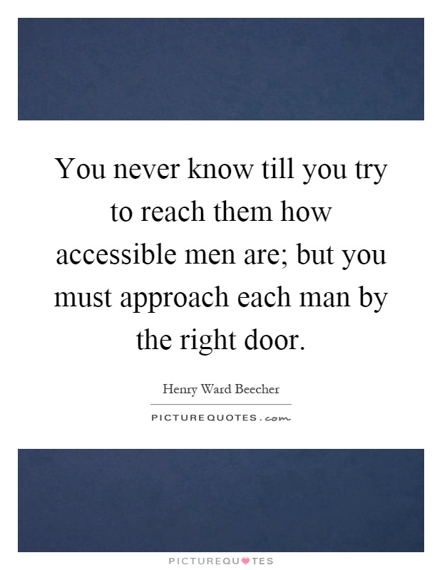 you never know what u achieve until you try You never know till you try quotes - 1 you never know till you reach the top if it was worth the climb read more quotes and sayings about you never know till you try.