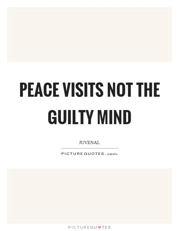 Peace visits not the guilty mind Picture Quote #1
