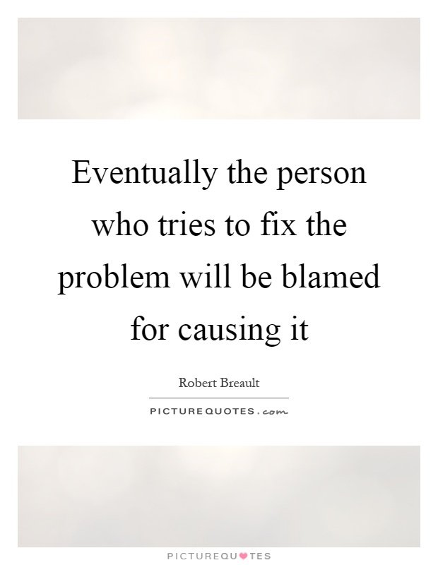 what is to blame for causing