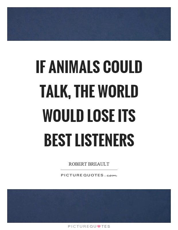 What if animals could talk