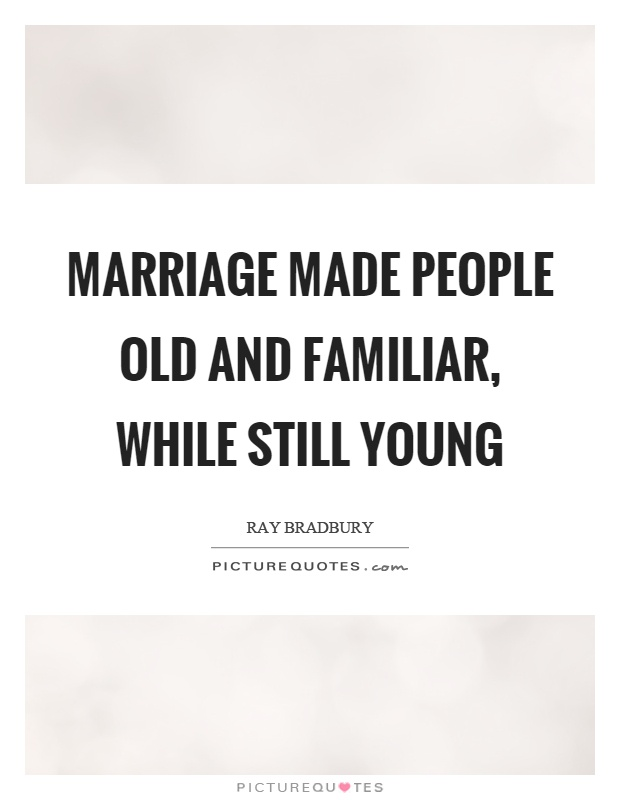 marriage and young people 10) we are not ready for marriage and this is it here is the biggest myth about young marriage that because of our age, regardless of any other factors, we are not.