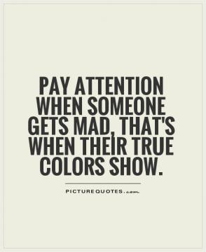 People Show Their True Colors Quote | Quote Number 690757 ...