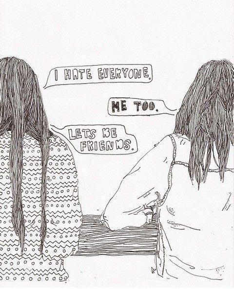 I hate everyone. Me too. Lets be friends Picture Quote #1