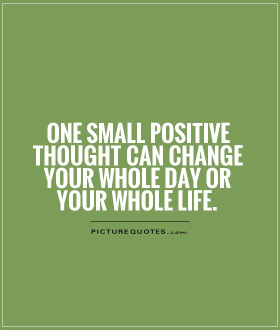 Positivity Can Changeyour Life: Positive Picture