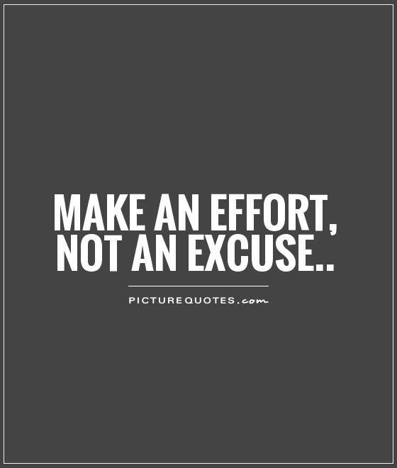 Excuses Quotes Awesome Stop Making Excuses Quotes & Sayings  Stop Making Excuses Picture