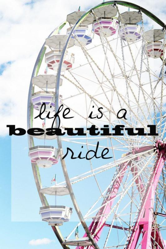 Life is a beautiful ride Picture Quote #1