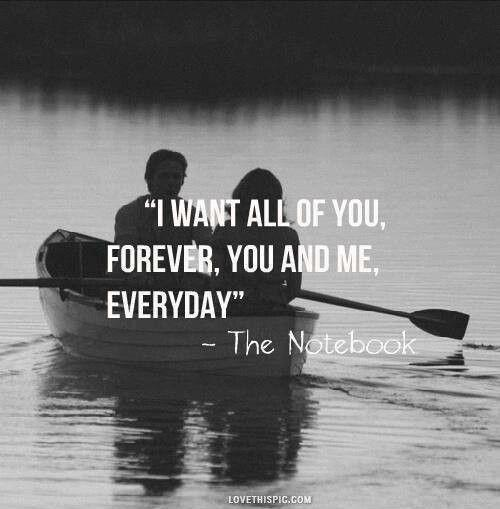 I want all of you, forever, you and me, everyday Picture Quote #1