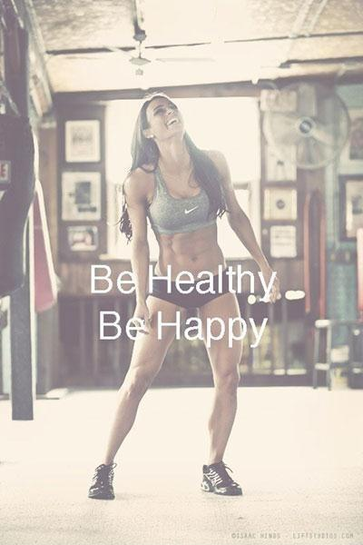 Be healthy. Be happy Picture Quote #1