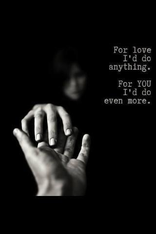 For love i'd do anything. For you i'd do more Picture Quote #1