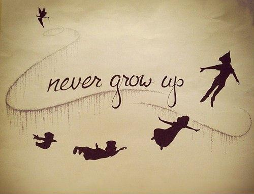 Never grow up Picture Quote #1
