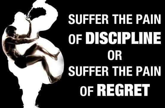 Suffer the pain of discipline or suffer the pain of regret Picture Quote #1
