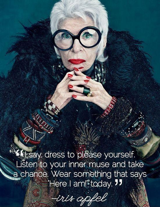 I say dress to please yourself. Listen to your inner muse and take a chance. Wear something that says