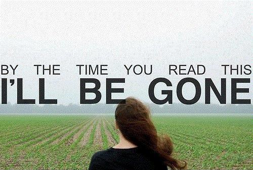 By the time you read this i'll be gone Picture Quote #1