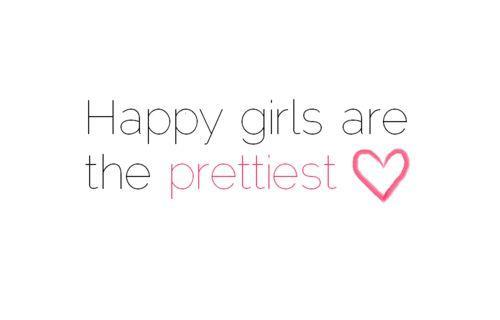Happy girls are the prettiest Picture Quote #3