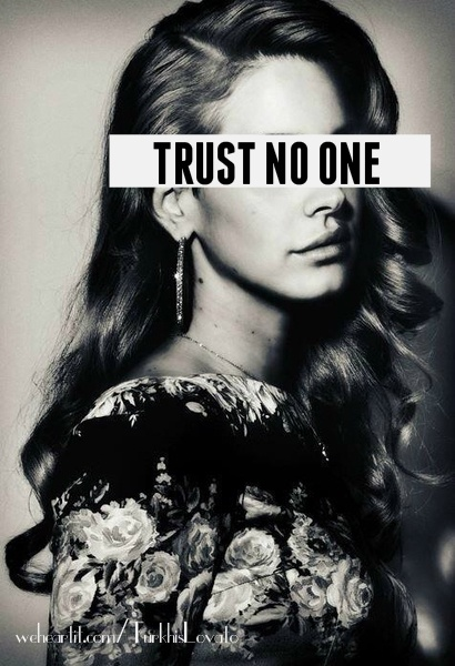 Trust no one Picture Quote #2
