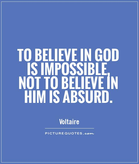 To believe in God is impossible, not to believe in Him is absurd Picture Quote #1