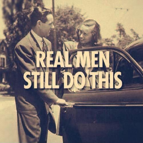 Real men still do this Picture Quote #1