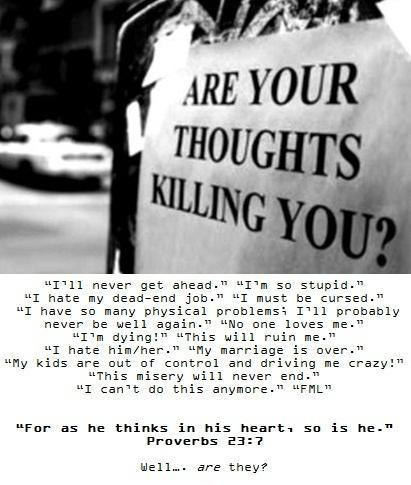 Are your thoughts killing you? Picture Quote #1