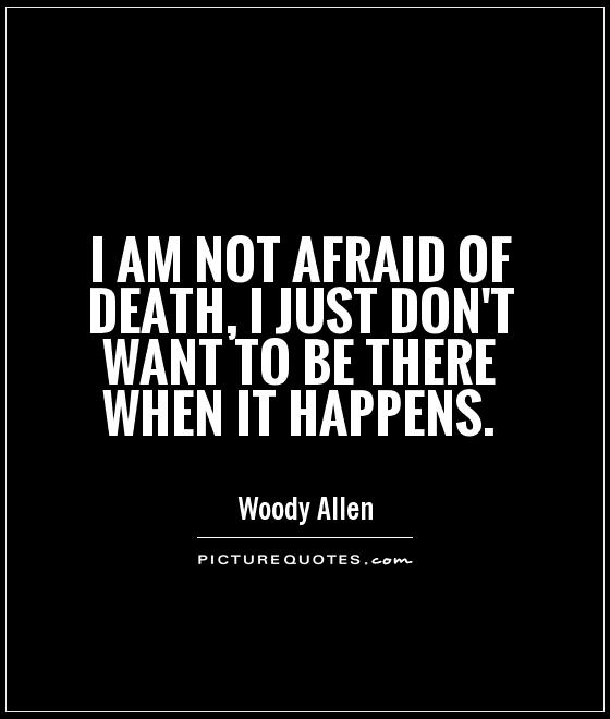 Quotes About Not Being Scared: Afraid Picture Quotes