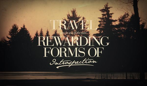 Travel can be one of the most rewarding forms of introspection Picture Quote #1