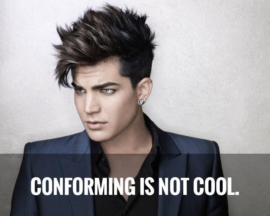 Conforming is not cool Picture Quote #1