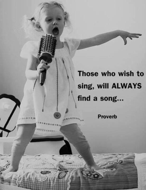 Those who wish to sing will always find a song Picture Quote #1