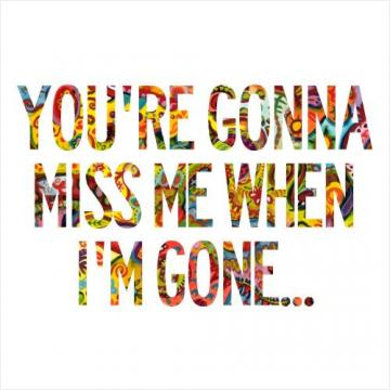 You miss me quotes now 80 Best