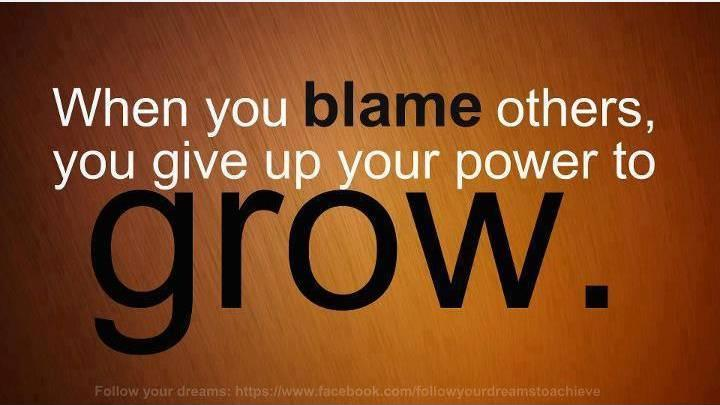When you blame others, you give up your power to grow Picture Quote #1