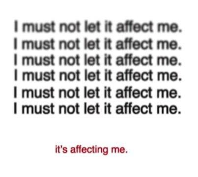I must not let it affect me Picture Quote #1