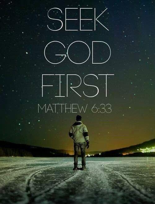 Seek God first Picture Quote #1