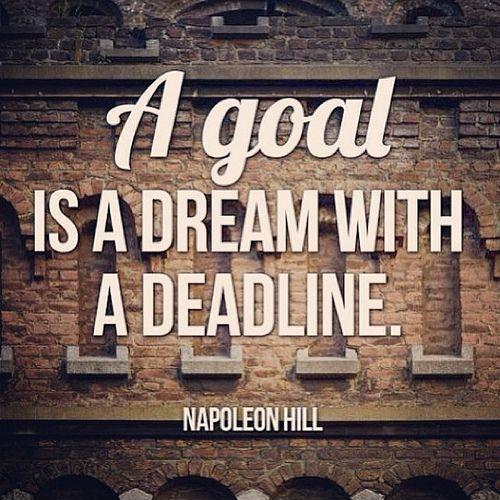 A goal is a dream with a deadline Picture Quote #1
