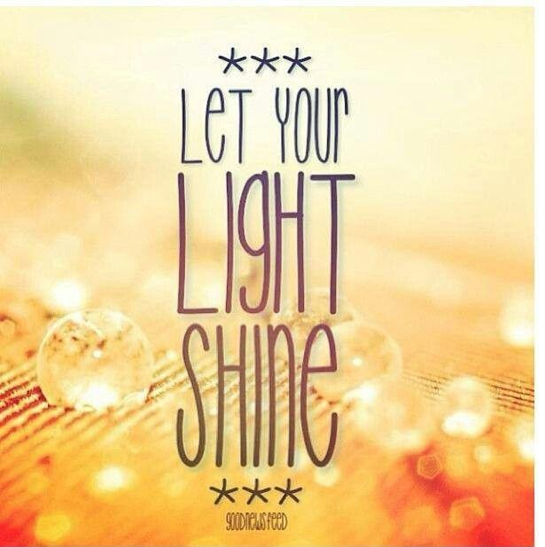 Let your light shine Picture Quote #1