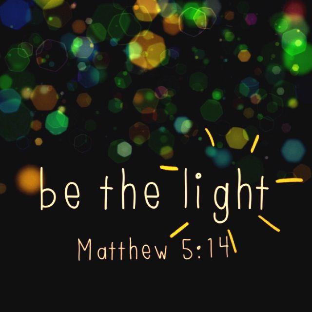 Be the light Picture Quote #1