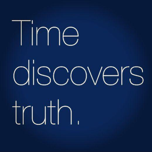 Time discovers truth Picture Quote #1