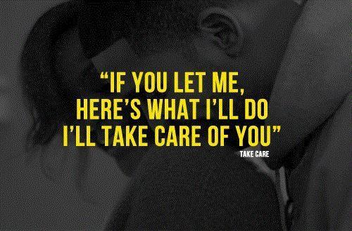 If you let me, here's what i'll do, i'll take care of you Picture Quote #1