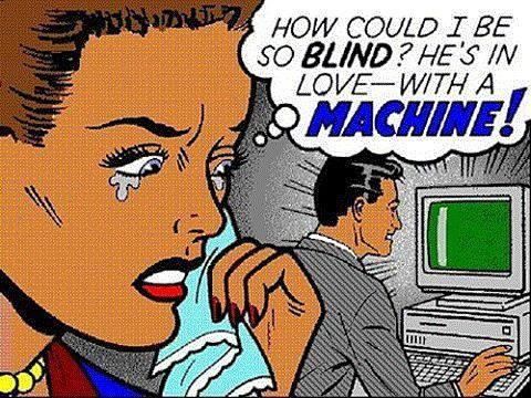 How could I be so blind, he's in love with a machine Picture Quote #1
