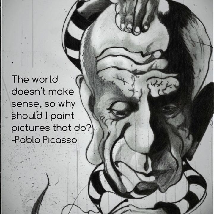 The world today doesn't make sense, so why should I paint pictures that do? Picture Quote #1